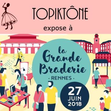 Expo-vente à la Grande Braderie de Rennes – 27 juin 2018